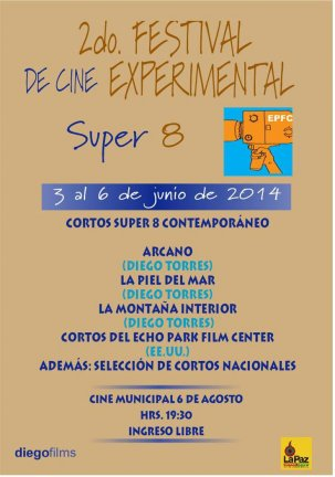 Secundo Festival Cine Experimental Super 8 - 2014 - La Paz, Bolivie {JPEG}